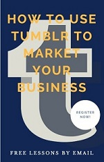 How to Use Tumblr to Market Your Business