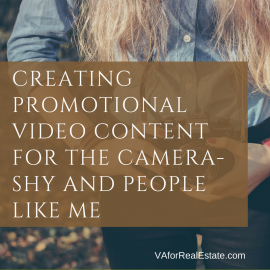 Creating Promotional Video Content for the Camera-Shy and People Like Me