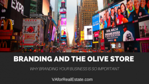 Branding and the Olive Store - Why Branding Your Business is Important