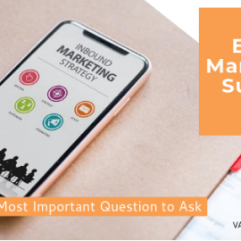 Email Marketing: The Single Most Important Question to Ask