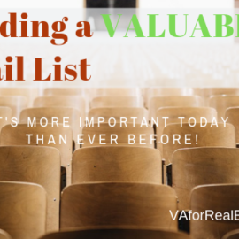 Building a Valuable Email List - It's More Important Now Than Ever Before