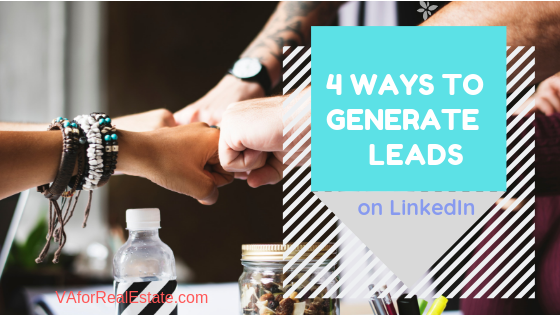 https://vaforrealestate.com/4-ways-to-generate-leads-on-linkedin/