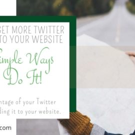 How to Get More Traffic to Your Website From Twitter