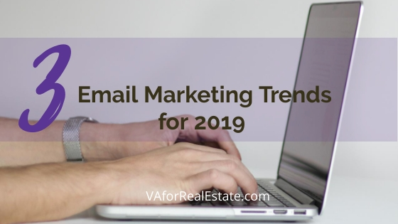 3 Email Marketing Trends for 2019