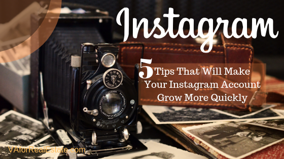 Instagram 5 Tips That Will Make Your Instagram Account Grow More Quickly