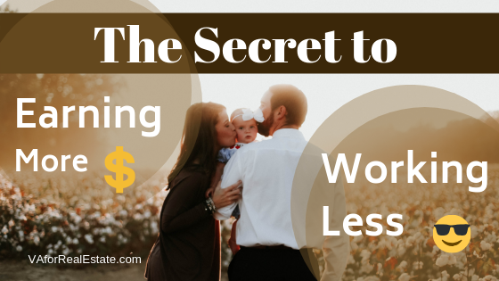 The Secret to Working Less While Earning More