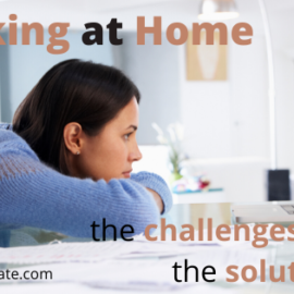 Working at Home Challenges and Solutions