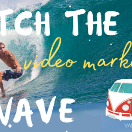 Catch the Video Marketing Wave