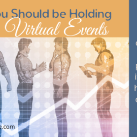 Why You Should be Holding Virtual Events