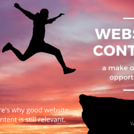 Website Content - A Make or Break Opportunity