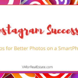 Instagam Success: Tips for Better Photos on a SmartPhone