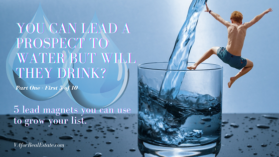 You Can Lead a Prospect to Water But Will They Drink? Part One