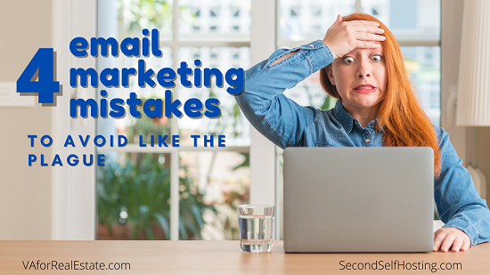 4 Email Marketing Mistakes to Avoid Like the Plague