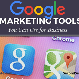 Google Marketing Tools You Can Use for Business