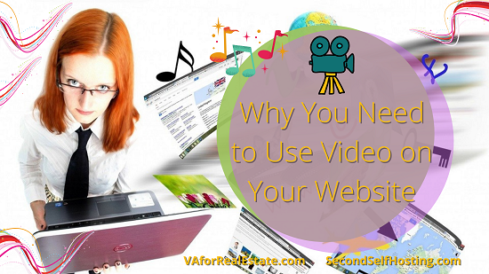 5 Reasons Why You Need to Use Video on Your Website