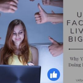 Using Facebook Live is a BIG Deal
