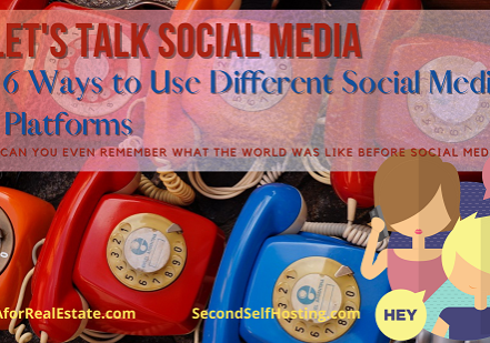 Let's Talk Social Media: 6 Ways to Use Different Social Media Platforms