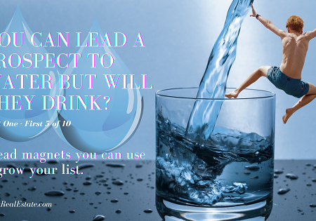 You Can Lead a Prospect to Water But Will They Drink?